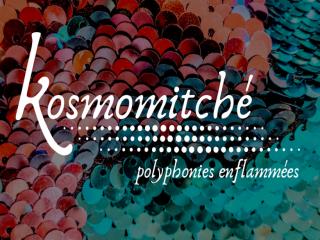 CONCERT KOSMOMITCHE