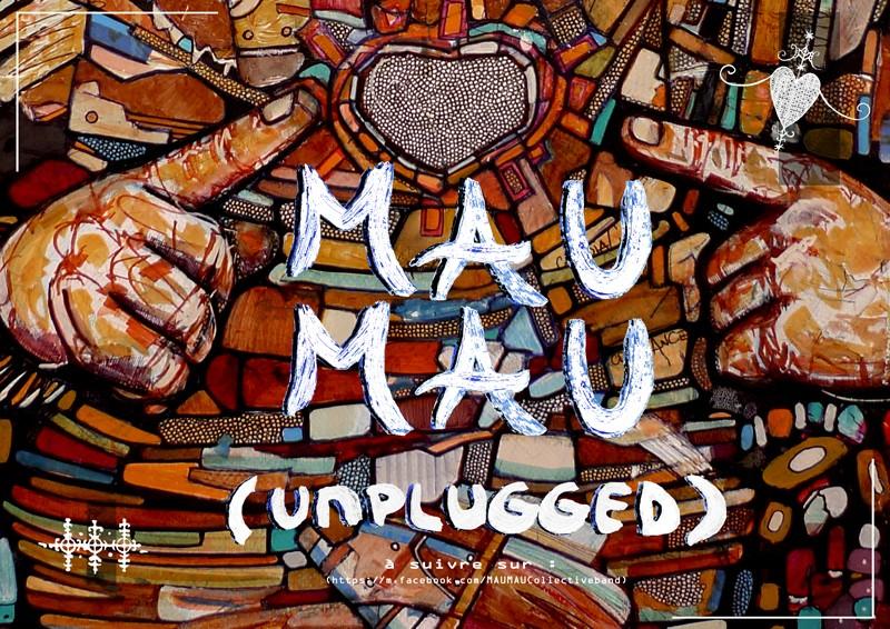 Concert Mau Mau Unplugged